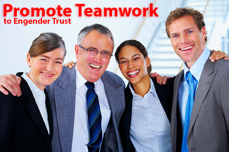 Promote Teamwork